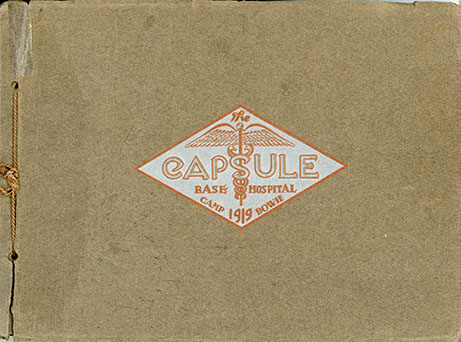The Capsule, Camp Bowie Base Hospital, 1919