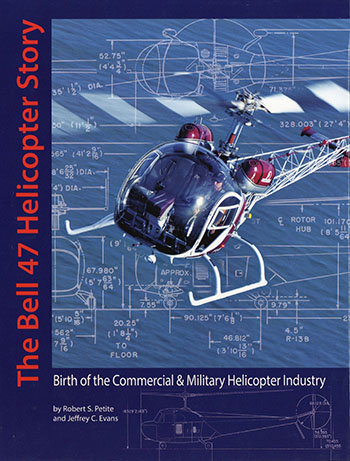 The Bell 47 Helicopter Story book cover