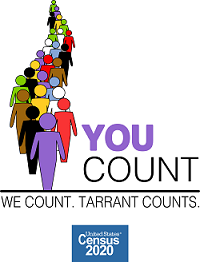 You Count. We County. Tarrant County. United States Census 2020