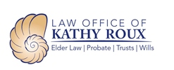 Law Office of Kathy Roux. Elder Law, Probate, Trusts, Wills.