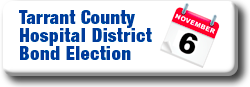 Tarrant County Hospital District Bond Election