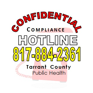 Confidential Compliance Hotline. 817-884-2361. Tarrant County Public Health