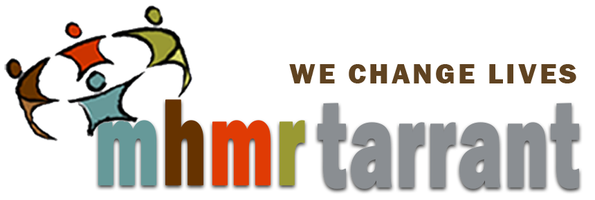 MHMR Tarrant - we change lives