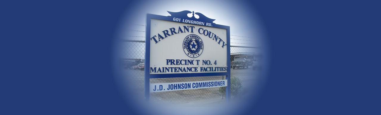 Tarrant County Pct 4 Maint. Sign