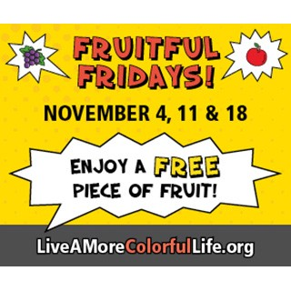 Fruitful Fridays, Nov. 4, 11, 18